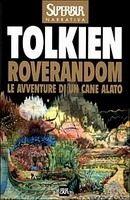 SIAP INTERNATIONAL s.r.l. LE AVENTURE DI UN CANE ALATO - J. R. R. Tolkien cena od 262 Kč