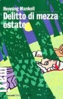 SIES s.r.l. DELITTO DI MEZZA ESTATE - MANKELL, H. cena od 504 Kč