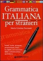 GIUNTI EDITORE S.p.A. GRAMMATICA ITALIANA PER STRANIERI - PECCIANTI, M. C. cena od 284 Kč