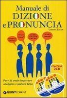 GIUNTI EDITORE S.p.A. MANUALE DI DIZIONE E PRONUNCIA + CDs /2/ - UGHETTA, L. cena od 431 Kč