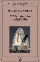 SIAP INTERNATIONAL s.r.l. IL LIBRO DEL RISO - KUNDERA, M. cena od 342 Kč