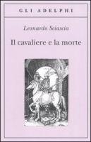 SIAP INTERNATIONAL s.r.l. IL CAVALIERE E LA MORTE - SCIASCIA, L. cena od 268 Kč