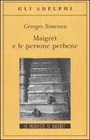 SIES s.r.l. MAIGRET E LE PERSONE PERBENE - SIMENON, G. cena od 305 Kč