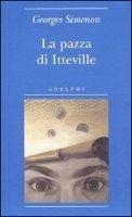 SIES s.r.l. LA PAZZA DI ITTEVILLE - SIMENON, G. cena od 179 Kč