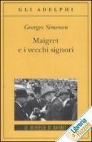 SIES s.r.l. MAIGRET E I VECCHI SIGNORI - SIMENON, G. cena od 278 Kč