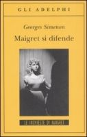 SIES s.r.l. MAIGRET SI DEFENDE - SIMENON, G. cena od 255 Kč