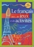 Simone Tibert: Le français avec... des jeux et des activités cena od 148 Kč