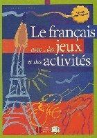 Simone Tibert: Le français avec... des jeux et des activités - Niveau intermédiaire cena od 148 Kč
