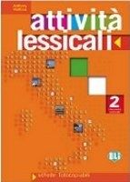 ELI s.r.l. ATTIVITA LESSICALI Per la Scuola media vol. 2 - MOLLICA, A. cena od 510 Kč