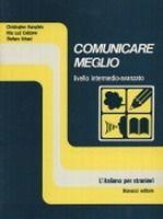 Bonacci Editore COMUNICARE MEGLIO MANUALE PER L´ALLIEVO - HUMPHRIS, Ch., STE... cena od 462 Kč