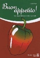 Bonacci Editore BUON APPETITO! Tra lingua italiana e cucina regionale: livel... cena od 494 Kč