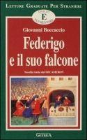 RUX DISTRIBUZIONE LETTURE E * FEDERIGO E IL SUO FALC - BOCCACCIO, G. cena od 160 Kč