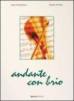 RUX DISTRIBUZIONE ANDANTE CON BRIO - FIORETTO, N., TRAMONTANA, L. cena od 448 Kč