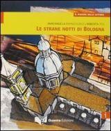 RUX DISTRIBUZIONE LETTURE I * LA STRANE NOTTI DI BOLOGNA - RAPACCIUOLO, M., TE... cena od 269 Kč