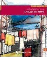 RUX DISTRIBUZIONE LETTURE I * IL WALZER DEI TEMPI - CERNIGLIARO, M. A. cena od 269 Kč