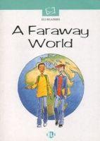 ELI s.r.l. ELI ELEMENTARY - A FARAWAY WORLD & CD - BANFI, M. L. cena od 145 Kč