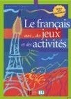 Simone Tibert: Le français avec... des jeux et des activités. Niveau élémentaire cena od 148 Kč