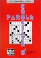 Alma Edizioni PAROLE CROCIATE 3 - DE GIULI, A., NADDEO, C. M. cena od 195 Kč