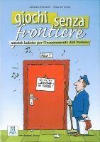 Alma Edizioni GIOCHI SENZA FRONTIERE - FERENCICH, R., TORRESAN, P. cena od 543 Kč