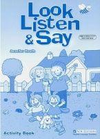 Heinle ELT LOOK, LISTEN & SAY ACTIVITY BOOK - HEATH, J. cena od 162 Kč