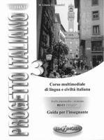 Edilingua NUOVO PROGETTO ITALIANO 3 Guida per l´insegnante - TOMMASINI... cena od 215 Kč