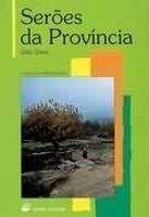 Porto Editora Lda. SEROES DA PROVINCIA - DINIS, J cena od 180 Kč