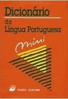 Porto Editora Lda. DICIONARIO MINI DA LINGUA PORTUGUESA - PORTO EDITORA STAFF cena od 184 Kč