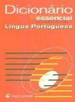 Porto Editora Lda. DICIONARIO ESSENCIAL DA LINGUA PORTUGUESA - PORTO EDITORA ST... cena od 174 Kč
