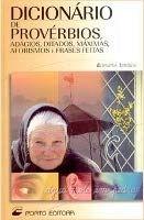 Porto Editora Lda. DICIONARIO DE PROVERBIOS - DOS SANTOS, M. R. cena od 1278 Kč