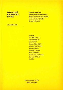 Historický ústav AV ČR, v.v.i. Slovanské historické studie, mimořádné číslo - Tradiční mode... cena od 345 Kč