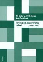 Karolinum Psychologická prevence nehod (teorie a praxe) - Hoskovec Jiř... cena od 156 Kč