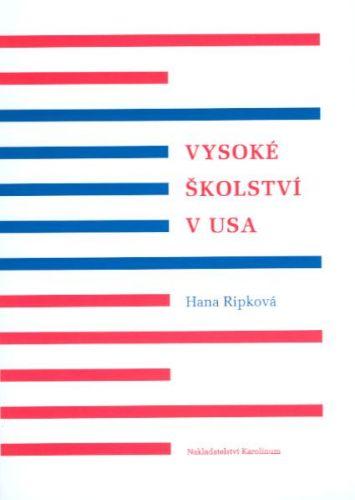 Karolinum Vysoké školství v USA Ripková - Ripková Hana cena od 74 Kč