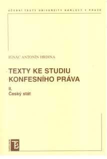 Karolinum Texty ke studiu konfesního práva II. Český stát - Hrdina Ant... cena od 214 Kč
