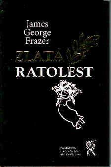 Aleš Čeněk Zlatá ratolest - Frazer James George cena od 84 Kč