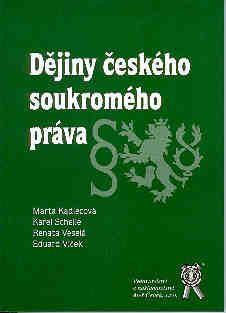 Aleš Čeněk Dějiny českého soukromého práva - Kadlecová Marta cena od 128 Kč
