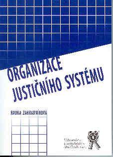 Aleš Čeněk Organizace justičního systému - Zahradníková Radka cena od 42 Kč