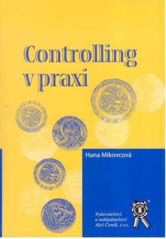 Aleš Čeněk Controlling v praxi - Mikovcová Hana cena od 42 Kč