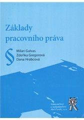 Aleš Čeněk Základy pracovního práva - Galvas Milan, Gregorová Zdeňka, H... cena od 42 Kč