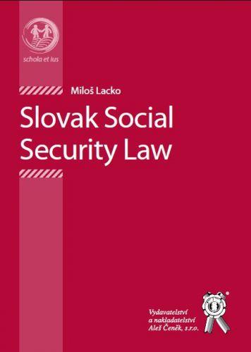 Aleš Čeněk Slovak Social Security Law - Lacko Miloš cena od 105 Kč