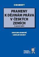 Aleš Čeněk Prameny k dějinám práva v českých zemích, 2. vydání - Adamov... cena od 229 Kč