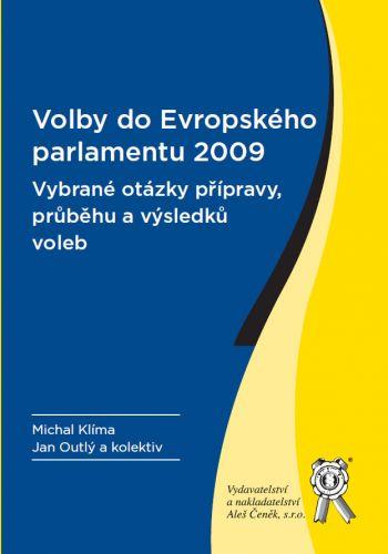 Aleš Čeněk Volby do Evropského parlamentu 2009 - Klíma Michal, Kolektiv... cena od 132 Kč