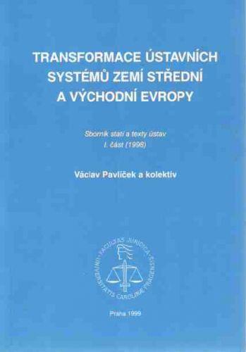 Karolinum Transformace ústavních systémů zemí střed. a vých. Evropy I.... cena od 112 Kč