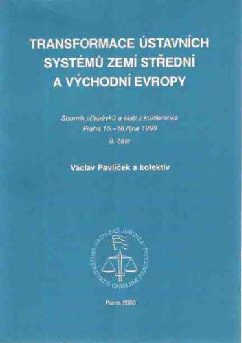 Karolinum Transformace ústavních systémů zemí stř. a vých. Evropy III.... cena od 117 Kč