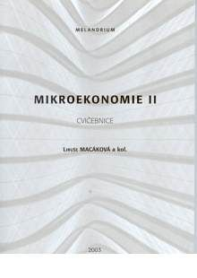Melandrium Mikroekonomie II cvičebnice - Macáková Libuše cena od 128 Kč
