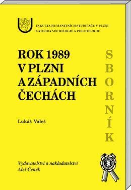Aleš Čeněk Rok 1989 v Plzni a západních čechách - Valeš Lukáš cena od 147 Kč