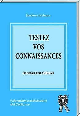 Aleš Čeněk Testez vos connaissances - Kolaříková Dagmar cena od 55 Kč