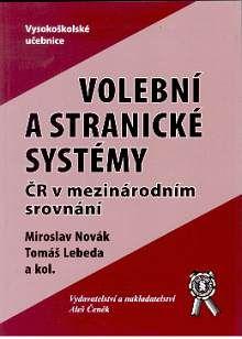 Aleš Čeněk Volební a stranické systémy ČR v mezinárodním srovnání - Kol... cena od 169 Kč
