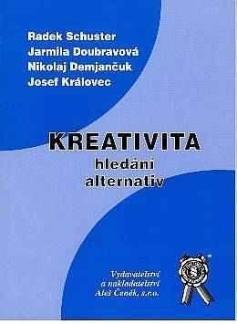 Aleš Čeněk Kreativita hledání alternativ - Demjančuk Nikolaj cena od 275 Kč