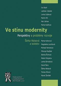 Aleš Čeněk Ve stínu modernity - Kolektiv autorů cena od 293 Kč