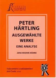 Aleš Čeněk Peter Härtling ausgewählte werke eine analyse - Hesová- Kühn... cena od 17 Kč